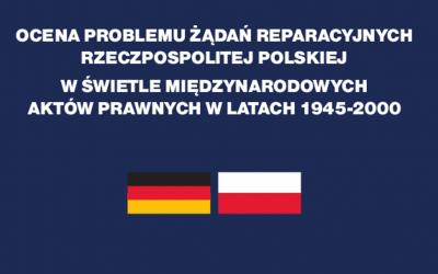 Ocena problemu żądań reparacyjnych Polski wobec Niemiec