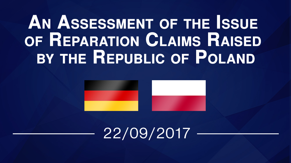 An Assessment of the Issue of Reparation Claims Raised by the Republic of Poland
