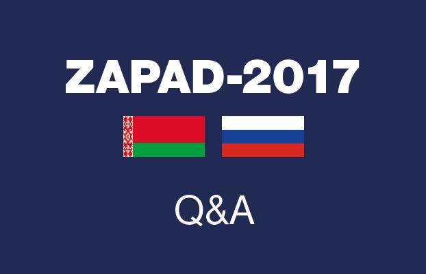 ZAPAD-2017 Q&A