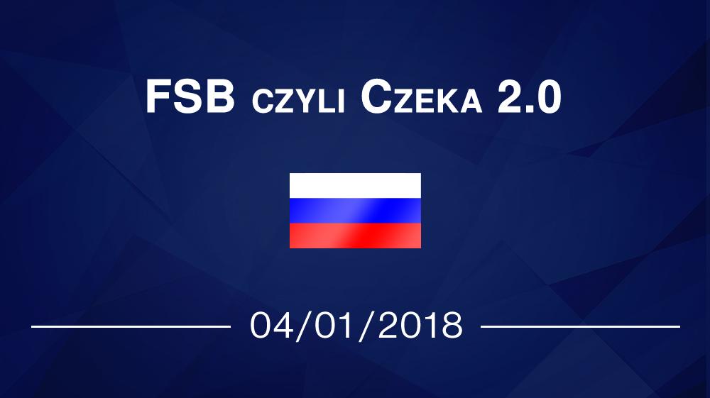 FSB czyli Czeka 2.0