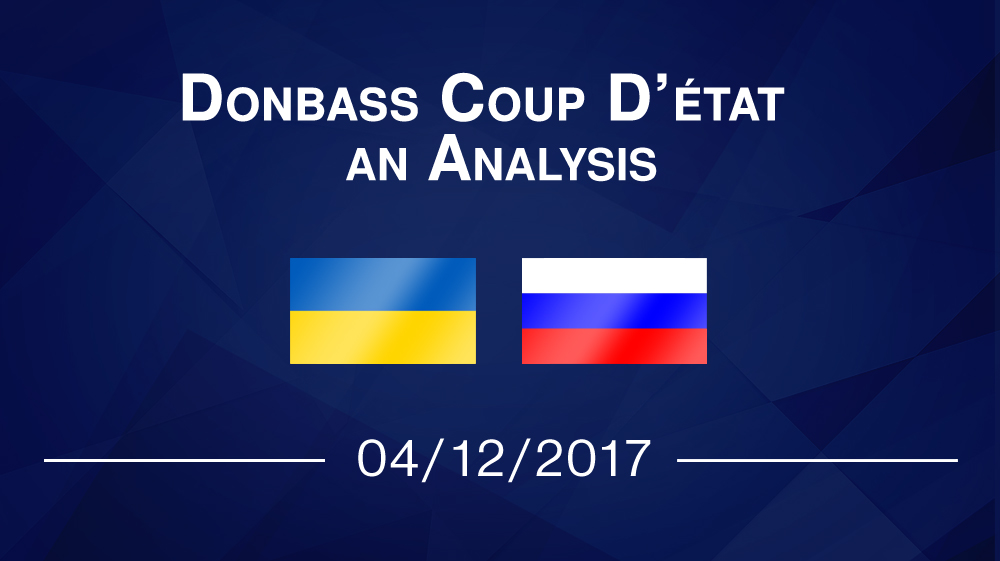 Donbass Coup D'état – an Analysis