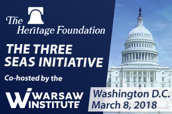 08.03.2018 – A joint conference of Heritage Foundation and Warsaw Institute devoted to the Three Seas Initiative