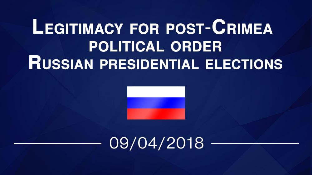 Legitimacy for post-Crimea political order. Russian presidential elections