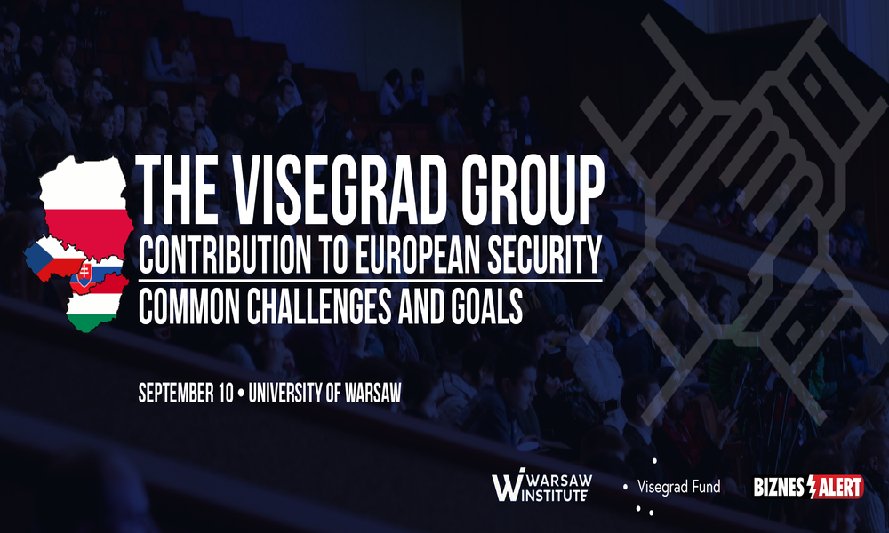 Visegrad Group Contribution to European Security – Common Challenges and Goals Conference