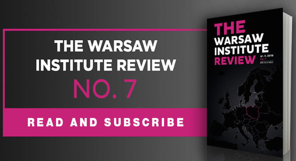"The Latest Issue of ""The Warsaw Institute Review"" – no. 7"