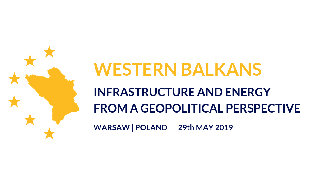 Western Balkans. Infrastructure and Energy From a Geopolitical Perspective