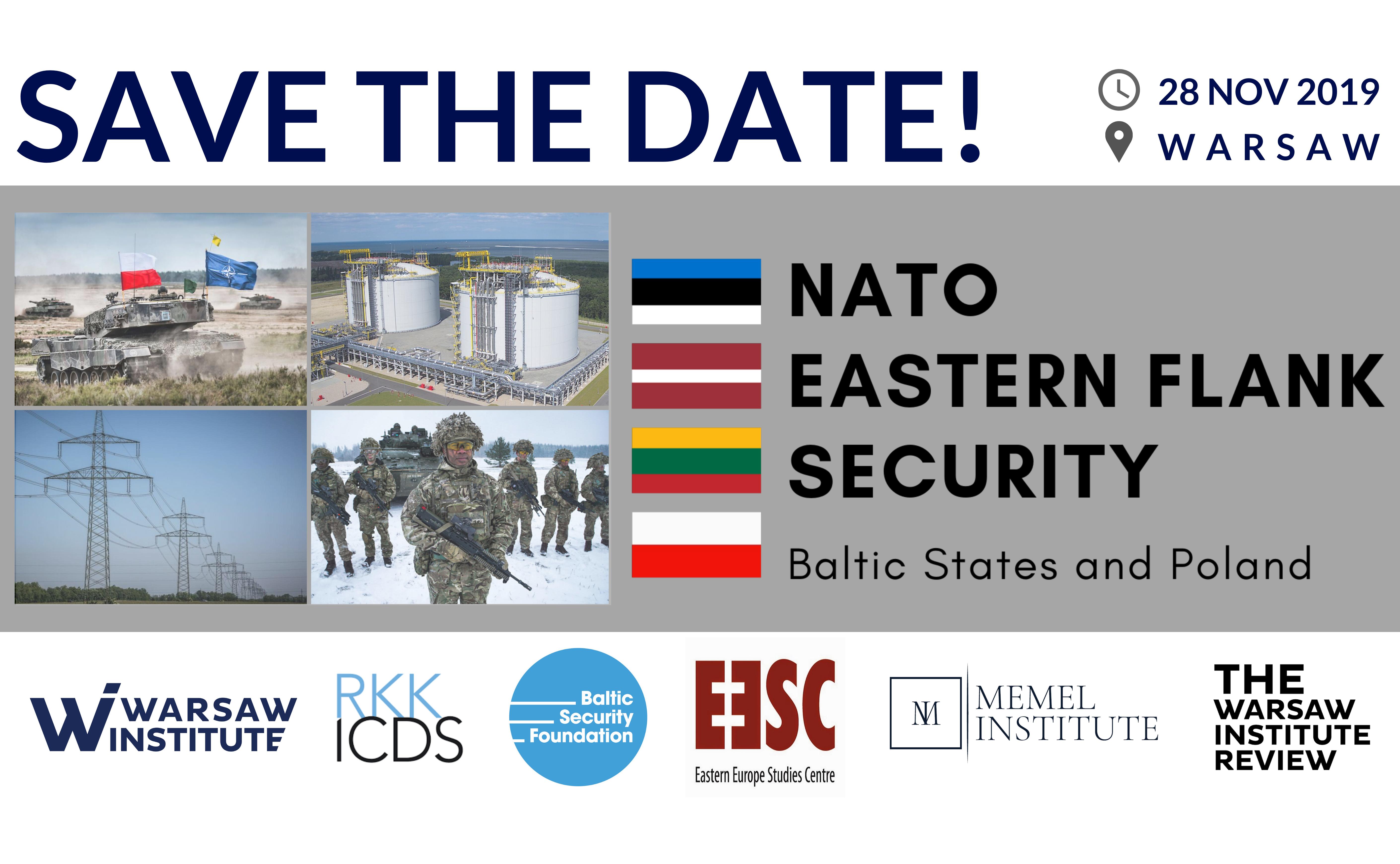"""Konferencja: """"Bezpieczeństwo wschodniej flanki NATO. Kraje bałtyckie i Polska."""""""