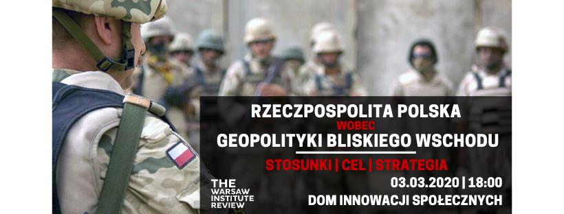Rzeczpospolita Polska wobec geopolityki Bliskiego Wschodu
