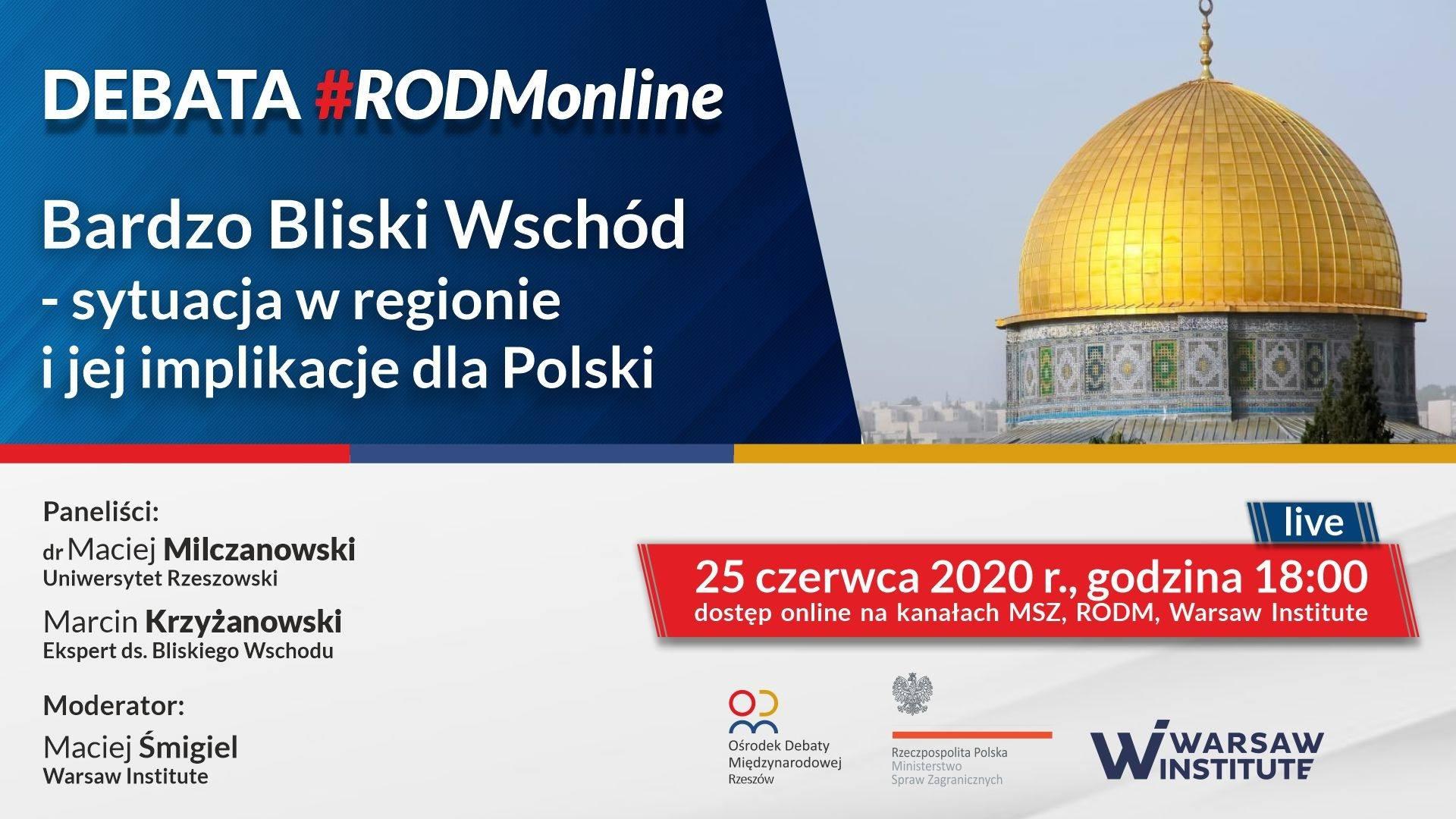 #RODMonline: Bardzo Bliski Wschód – sytuacja w regionie i jej implikacje dla Polski