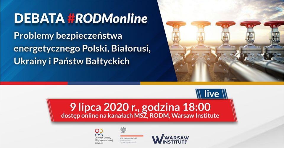 #RODMonline: Bezpieczeństwo energetyczne Polski, Białorusi, Ukrainy i Litwy