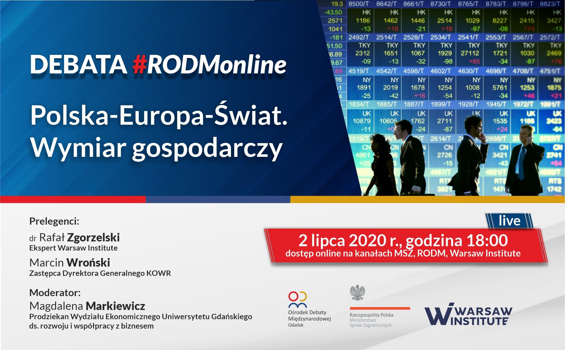 """Debata #RODMonline: """"Polska-Europa-Świat. Wymiar gospodarczy"""""""