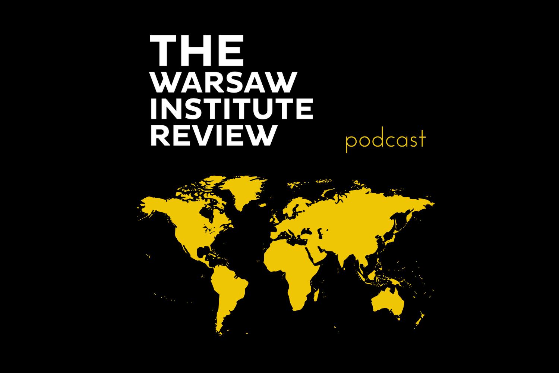 """""""Geohistoria przez wieki"""" – nowy cykl podcastów The Warsaw Institute Review"""