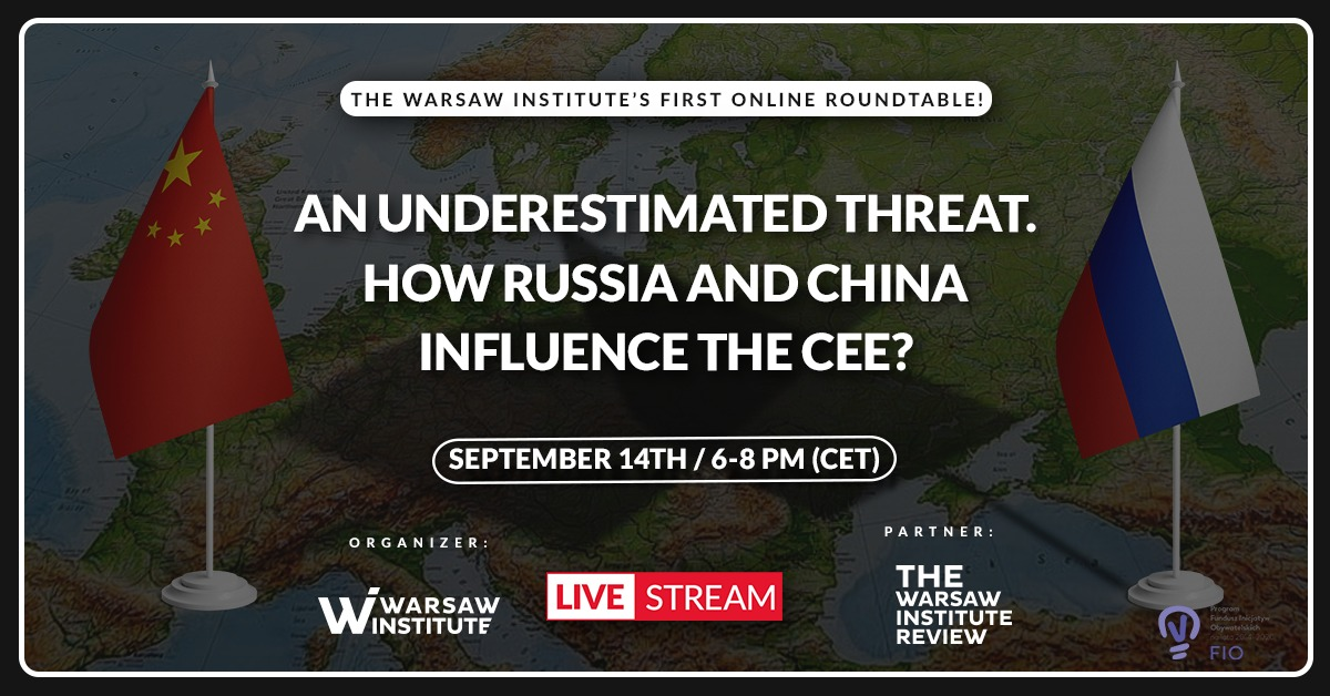 An underestimated threat. How Russia and China influence the CEE?