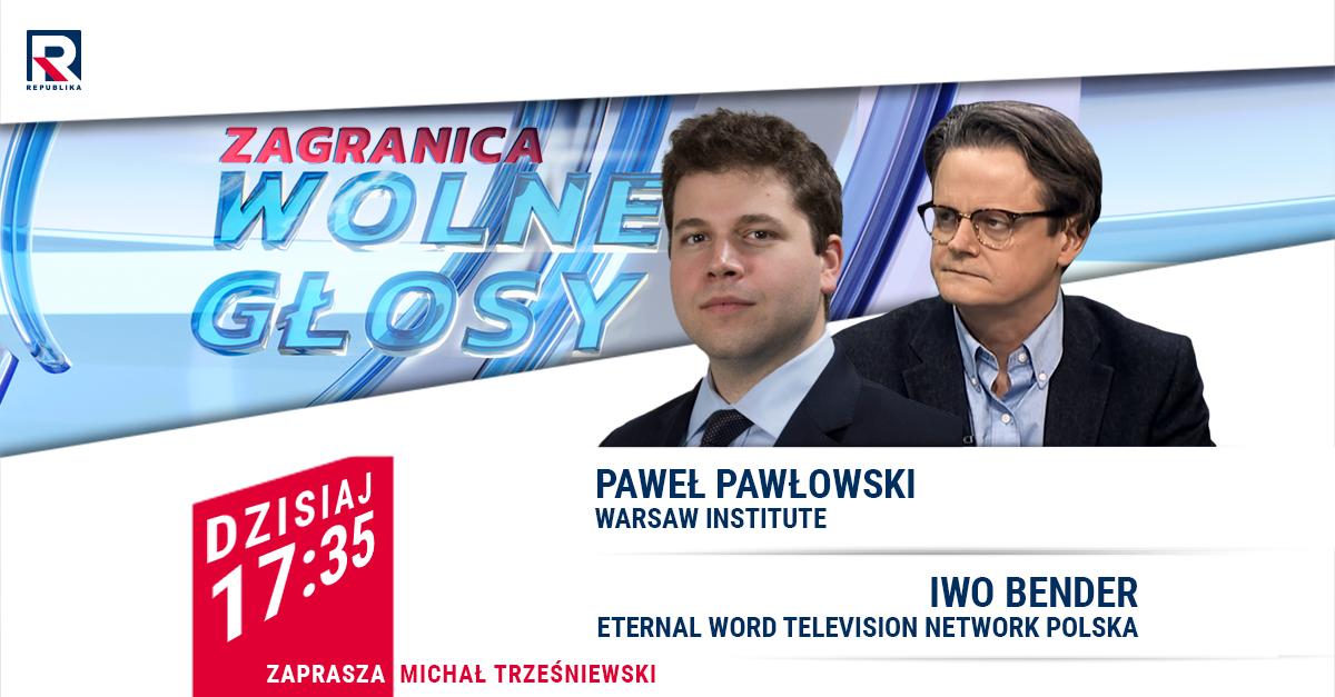 """Paweł Pawłowski w wydaniu specjalnym programu """"Wolne głosy – Zagranica"""""""