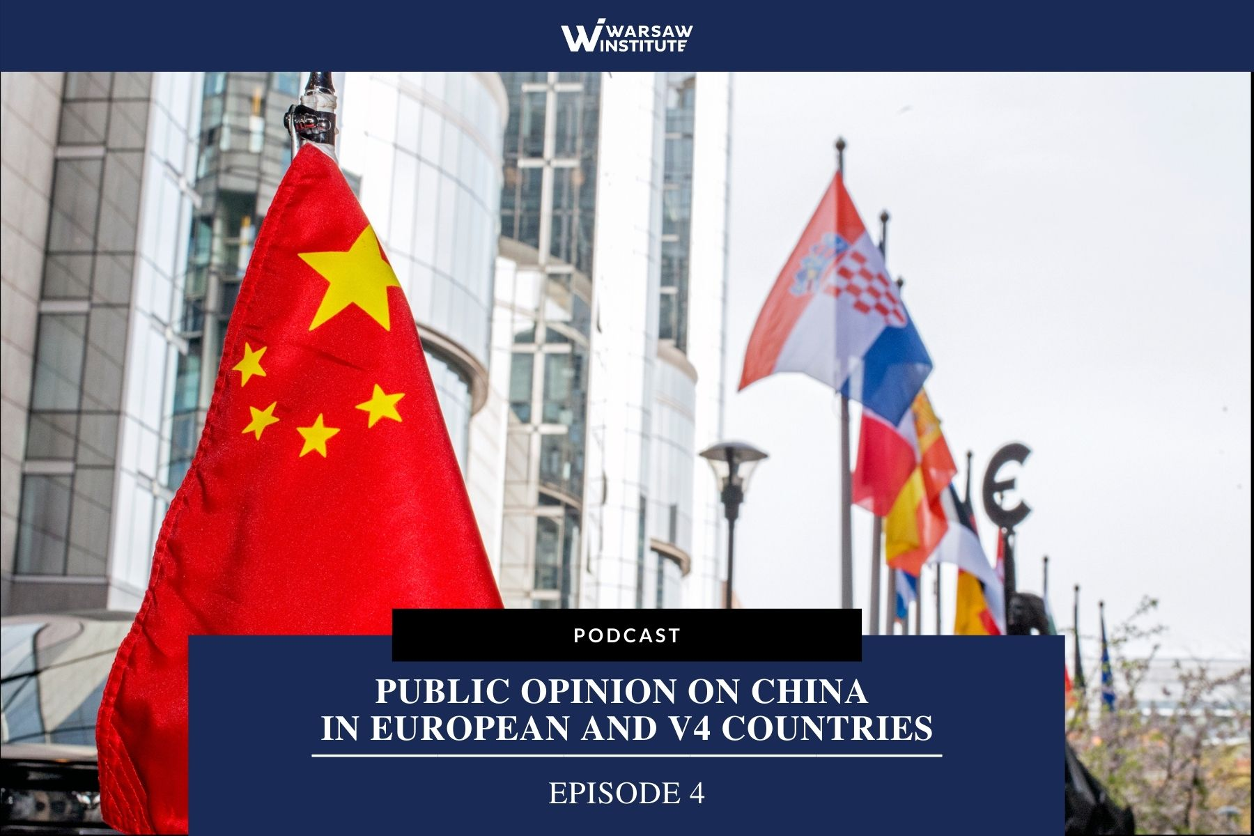 Public Opinion on China in European and V4 Countries – Podcast