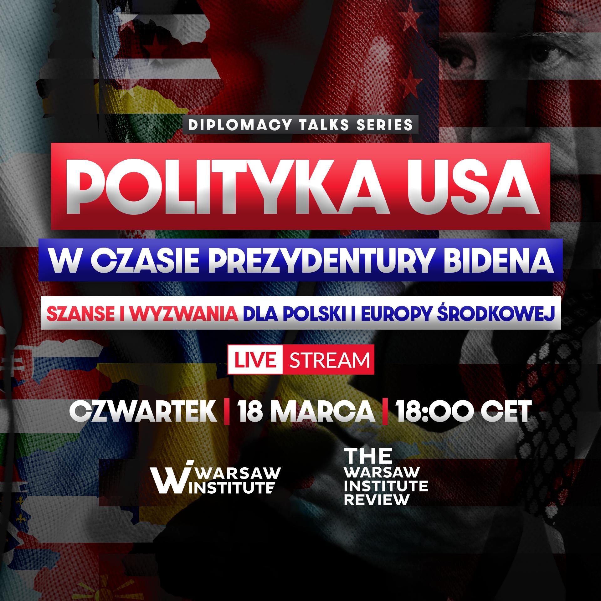 Polityka USA w czasie prezydentury Bidena | Diplomacy Talks Series