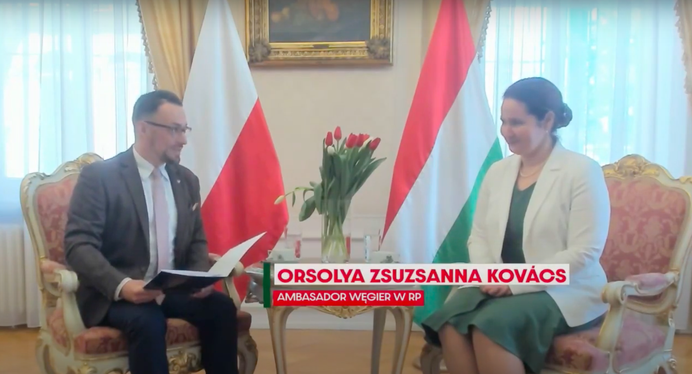 Bilateral and Multilateral Cooperation between Hungary and Poland – interview with the Hungarian Ambassador to the Republic of Poland, Mrs. Orsolya Zsuzsanna Kovács