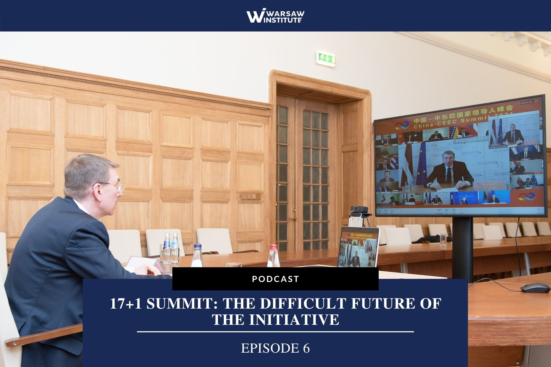 17+1 Summit: The Difficult Future of the Initiative – Podcast