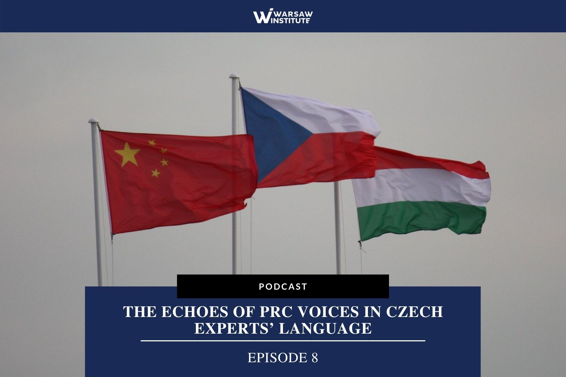 The echoes of PRC voices in Czech experts' language – Podcast