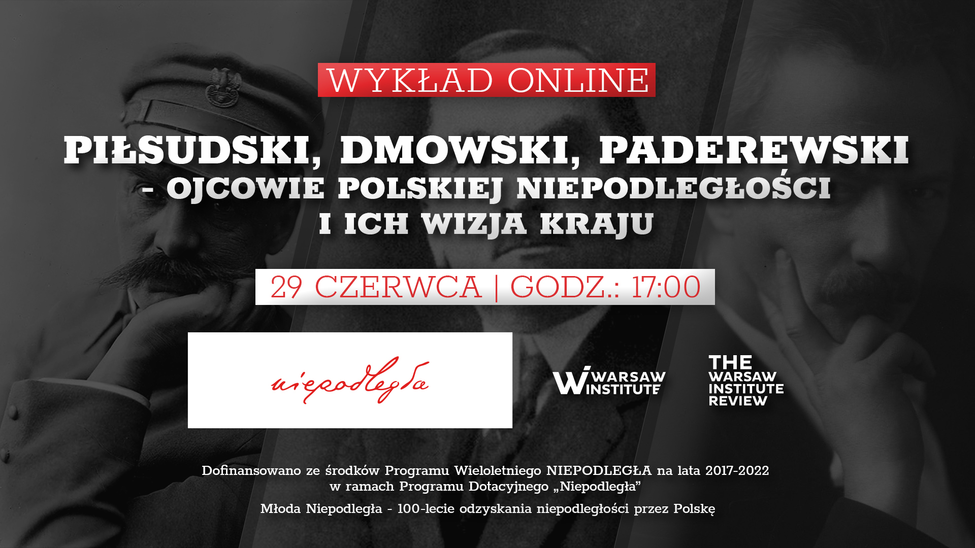 Event Summary: Piłsudski, Dmowski, and Paderewski – the Fathers of Polish Independence and Their Vision of the Country